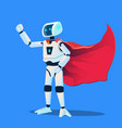 robot wearing super hero cloak isolated vector image
