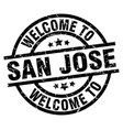 welcome to san jose black stamp vector image vector image