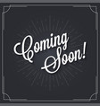 coming soon sign logo design vintage coming soon vector image