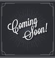 coming soon sign logo design vintage soon vector image vector image