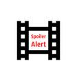 spoiler alert icon with film strip vector image vector image