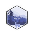 winter forest deer label pine landscape mountains vector image vector image