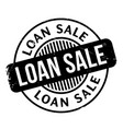 loan sale rubber stamp vector image vector image