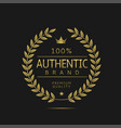 authentic brand label vector image vector image
