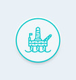 oil drilling platform line icon offshore oil rig vector image vector image