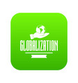 web globalization icon green vector image