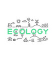 ecology line concept global worming nature vector image