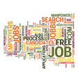 free job site text background word cloud concept vector image vector image