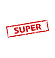 super stamp texture rubber cliche imprint web or vector image vector image