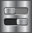 on and off slider buttons metal switch interface vector image vector image