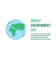 world environment day concept banner layout vector image vector image