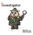 Alphabet professions Owl Letter I - Investigator vector image vector image