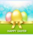 happy easter template with golden ribbon bow vector image vector image