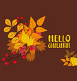 hello autumn background with falling leaves vector image