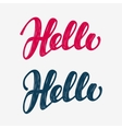 Hello grunge doodle Lettering calligraphic vector image vector image