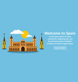 welcome to spain banner horizontal concept vector image vector image