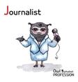 Alphabet professions Owl Letter J - Journalist vector image