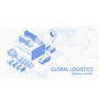 service of global delivery in isometry vector image vector image
