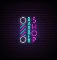 barbershop neon sign hairdressing emblem vector image vector image