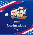 flat happy columbus day background or banner vector image vector image