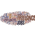 freelance jobs text background word cloud concept vector image vector image