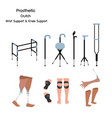 set of prosthetic crutch and wrist and knee suppo vector image
