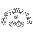 happy new year 2020 on doodle style hand drawn vector image