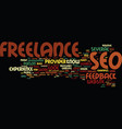 freelance seo text background word cloud concept vector image vector image