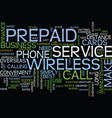 the convenience of prepaid wireless service and vector image vector image