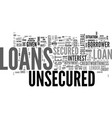 a quick guide to unsecured loans text word cloud vector image vector image