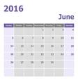 Calendar June 2016 week starts from Sunday vector image vector image