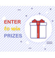 enter to win prizes gift box vector image
