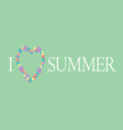 i love summer background vector image vector image