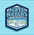 logo for happy holidays vector image vector image