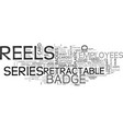 a quick look at badge reels text word cloud vector image vector image