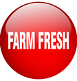 farm fresh red round gel isolated push button vector image vector image
