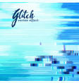 blue glitch error background with distorted vector image vector image