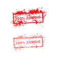 red grunge rubber stamp 100 zombie used for vector image vector image