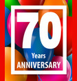 seventy years anniversary 70 years greeting card vector image vector image
