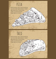 appetizing pizza slice and hot full taco poster vector image vector image