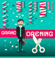 grand opening design with businessman vector image vector image