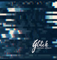digital glitch abstract background vector image