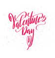 happy valentines day card with handdrawn lettering vector image vector image