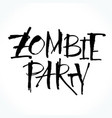 zombie party lettering for halloween vector image vector image
