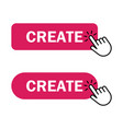 hand cursor clicks create button vector image vector image