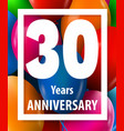 thirty years anniversary 30 years greeting card vector image vector image