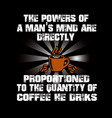 coffee quote and saying best graphic for your vector image