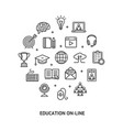 education online sign round design template thin vector image