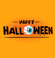 happy halloween monster eye background imag vector image vector image