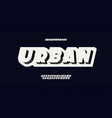 urban typeface 3d bold style vector image vector image